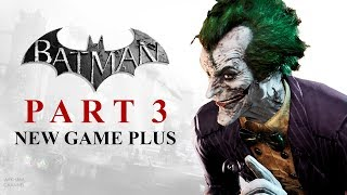 Batman: Return to Arkham – Arkham City – Part 3 (New Game Plus)