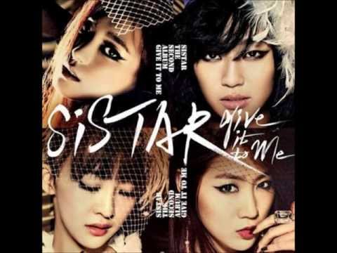 Sistar - Give It To Me Official Audio