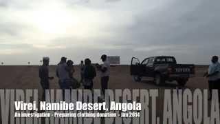 2 of 3   Preparing clothes distribution in Virei, Tombwa desert