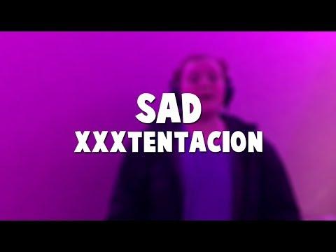 XXXTENTACION - SAD! (Alright Vocals) Cover