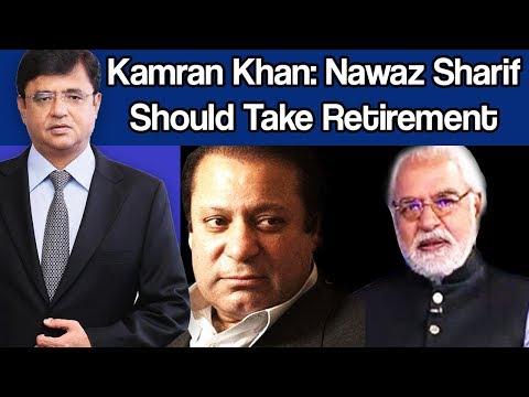 BREAKING: Nawaz Sharif Should Take Retirement and Stay Home? | Kamran Khan