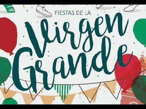 Pregon Fiestas de la Virgen Grande 2018