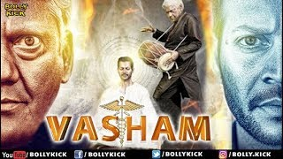 Vasham Full Movie | Hindi Dubbed Movies 2019 Full Movie | Vasudev Rao | Hindi Movies