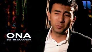 Botir Qodirov Ona Ботир Кодиров Она Soundtrack