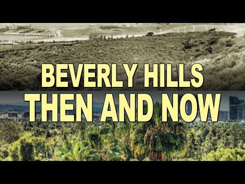 Beverly Hills Historical Society Presents: Beverly Hills - Then and Now (Open Captions)
