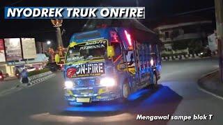 [ NYODREK TRUK ONFIRE SAMPE BLOK T!! ] || Stut Bersama Mazz Benk Onfire💋🌶️