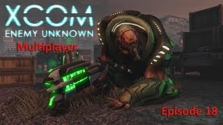 XCOM Multiplayer #18: Well, As Long As You