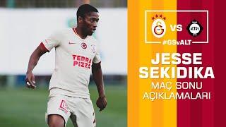 🎙 Jesse Sekidika'dan maç sonu açıklamaları. #GSvALT