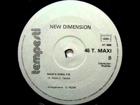 NEW DIMENSION - MAM'S SONG 1980.wmv