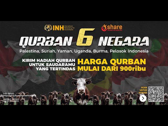 QURBAN ENAM NEGARA - INH for Humanity