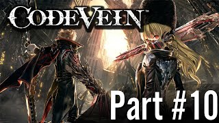Let's Play - Code Vein / Part #10