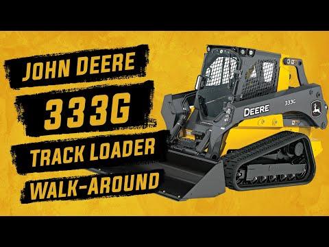John Deere 333G Loader Walk-Around
