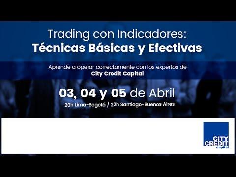 Trading con Indicadores: Técnicas Básicas y Efectivas - City Credit Capital - Lunes 03 de Abril