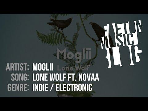 Moglii - Lone Wolf Ft. Novaa (2019) [Faeton Music Blog]