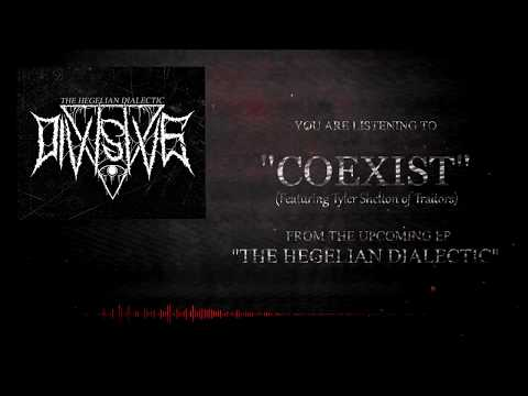 Divisive - Coexist (Ft. Tyler Shelton of Traitors)