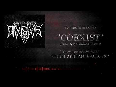Divisive - Coexist (Ft. Tyler Shelton of Traitors)