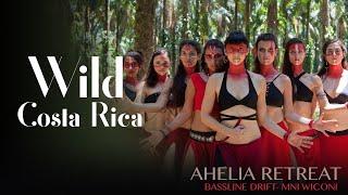 Wild @ Costa Rica - Ahelia Retreat - Bassline Drift - Tribal fusion Dance - Wild Goddesses