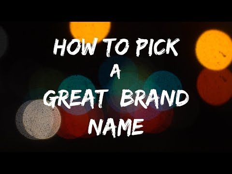 APLIIQ - How to Pick a Great Brand Name