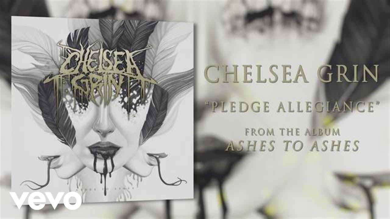 chelsea-grin-pledge-allegiance-audio-chelseagrinvevo