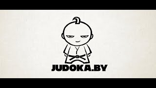 JUDOKA.BY / BEST JUDO HIGHLIGHTS