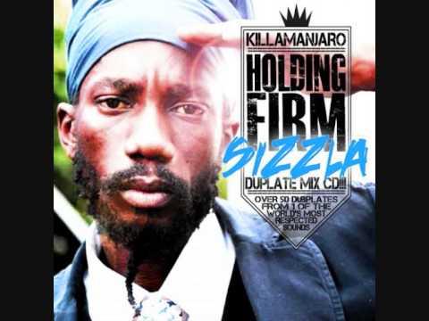 SIZZLA - HOLDING FIRM KILLAMANJARO DUBPLATE MIX 2012