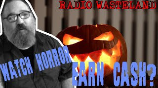 Watching Horror Could Get You Paid, Bro! - News From the Wasteland