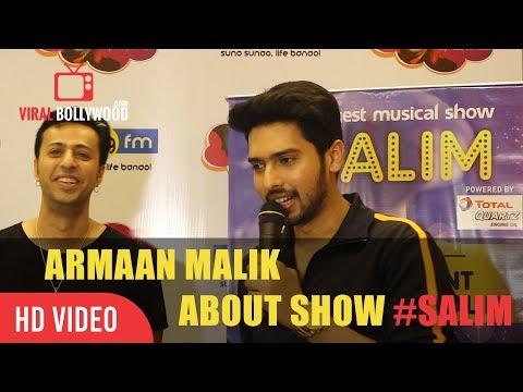 Armaan Malik About Show #Salim | Armaan Malik | Salim Merchant