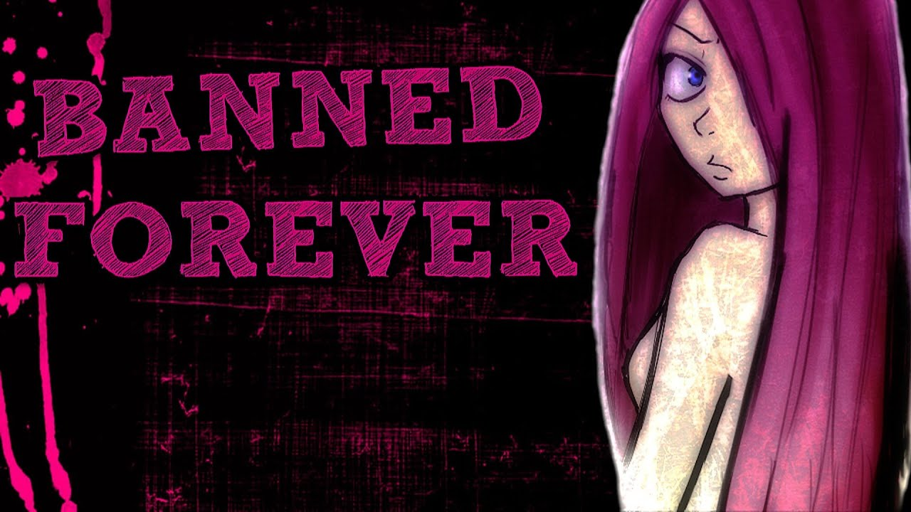 banned forever - back to hell! - youtube