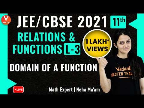 Relations & Functions L-3 | Domain of a Function | JEE Main/11th Math | JEE Main 2022 | Vedantu
