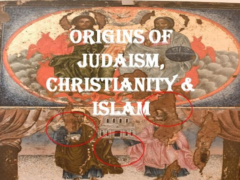 The Origins of Judaism, Christianity and Islam (man
