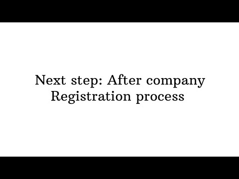 Next Step: After Company Registration Process