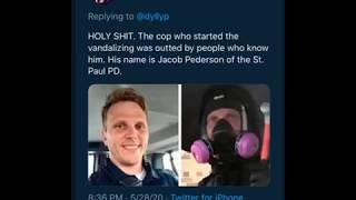 Officer Pederson caught on tape starting the vandalism in Minneapolis. Disrupters among us.