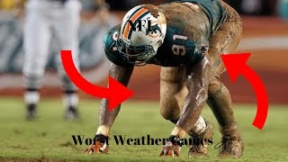 NFL|Worst Weather Games (HD)