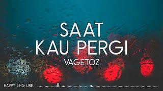 Download Vagetoz - Saat Kau Pergi (Lirik)