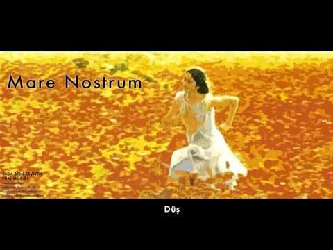 Mare Nostrum -  Düş [ O Da Beni Seviyor Film Müzikleri © 2001 Kalan Müzik ]