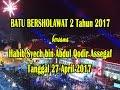 Habib Syech bin Abdul Qodir Assegaf ~ BATU BERSHOLAWAT 2 Tahun 2017 Mp3