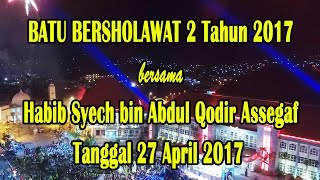 Video Habib Syech bin Abdul Qodir Assegaf ~ BATU BERSHOLAWAT 2 Tahun 2017 download MP3, 3GP, MP4, WEBM, AVI, FLV Oktober 2017