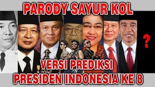 PARODY SAYUR KOL PRESIDEN INDONESIA -  PUNXGORAN | PEMIMPIN INDONESIA KE 8 !