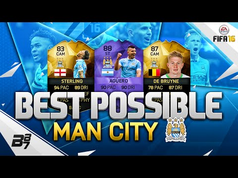 FIFA 16 | THE BEST POSSIBLE MAN CITY SQUAD! W/ HERO AGUERO AND IF STERLING!
