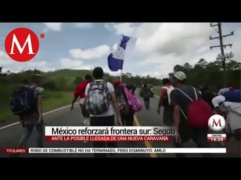 México reforzará frontera sur ante nueva caravana migrante: Segob