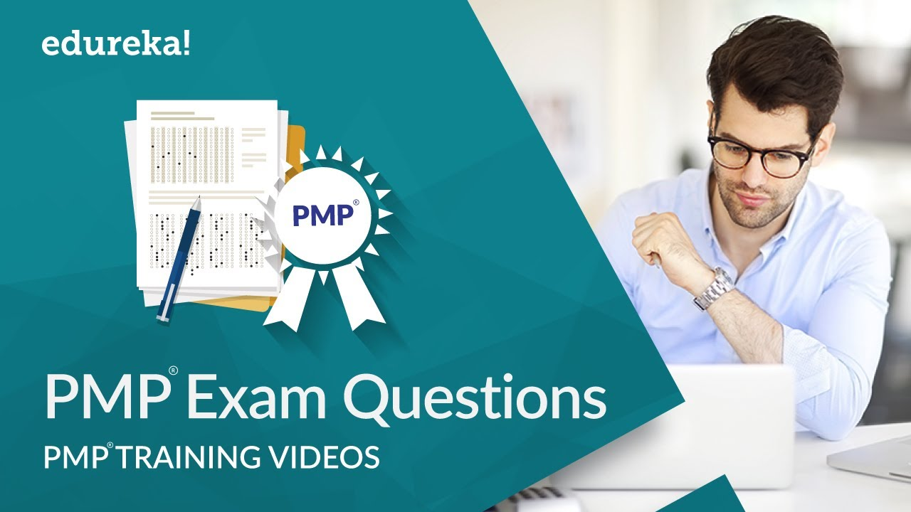 PMP® Exam Questions and Answers 2018 | PMP® Exam Preparation | PMP® Exam Training Videos | Edureka