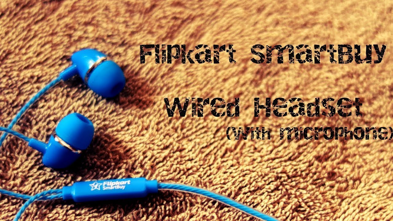 52f404c4b37 flipkart smartbuy wired headset with mic review - YouTube