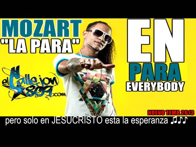 Mozart La Para - En Para Everybody   Letra (lyrics) ElCallejon809.com Exclusivo New 2013 Videos De Viajes