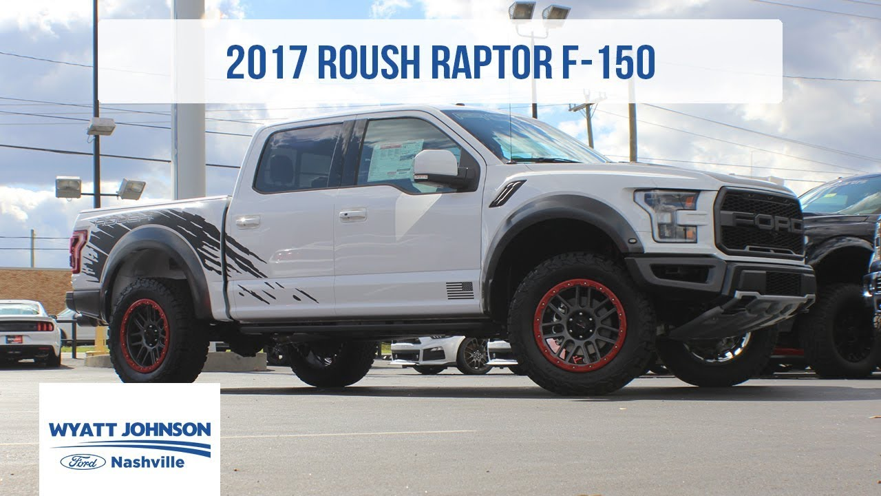 2017 roush raptor for sale ford raptor wyatt johnson ford youtube. Black Bedroom Furniture Sets. Home Design Ideas