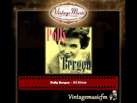 Polly Bergen – All Alone