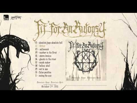 Fit For An Autopsy - 'Absolute Hope Absolute Hell' Album Stream