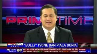 Video Bully TVOne dan Piala Dunia download MP3, 3GP, MP4, WEBM, AVI, FLV April 2018