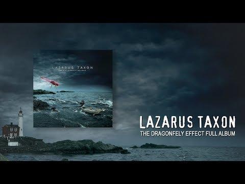 Lazarus Taxon - The Dragonfly Effect (Full Album 2017)