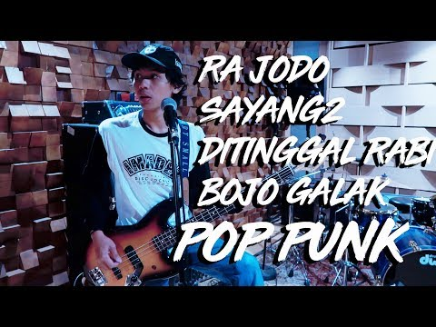 Medley Ra Jodo - Sayang 2 - Ditinggal Rabi - Bojo Galak (Cover Rock / Pop Punk) David Endra L