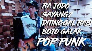 Medley Ra Jodo - Sayang 2 - Ditinggal Rabi - Bojo Galak (Cover Rock / Pop Punk) David Endra L